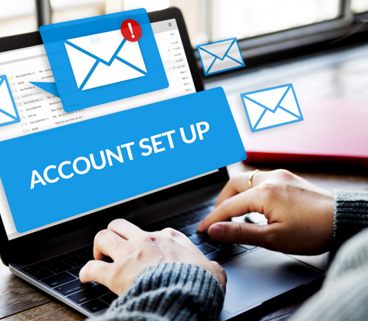 Email or Account Set Up